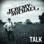 Jeremy Michael 'Talk  '