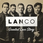 LANCO  'Greatest Love Story'