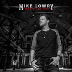 Mike Lowry  'Won't Let You'