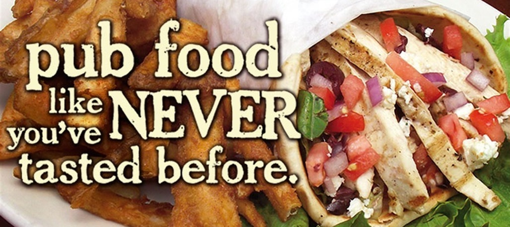 Pub food like you've NEVER tasted before, scratch-made recipes prepared with fresh ingredients.