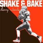 Amy Jack 'Shake And Bake'