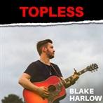 Blake Harlow 'Topless'