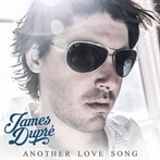 James Dupré  'Another Love Song'