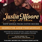 Justin Moore 'Why We Drink'