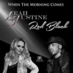Rod Black & Leah Justine 'When Morning Comes'